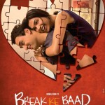 Break ke Baad : First Look Revealed