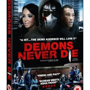 Demons Never Die Dvd Release