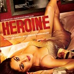 Bollywood Catch Up: Heroine, Son Of Sardaar, Jism 2 ,Ek Tha Tiger