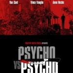 Psycho versus Psycho