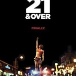 21 and over – new preview clip