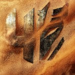 Transformers 4 has a name and Teaser poster