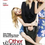 The Other Woman: An Unlikely Trio featurette