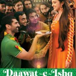 Daawat-e-Ishq Title Song and Trailer