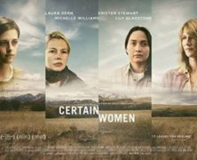 Certain Women- an Interview with director Kelly Reichardt