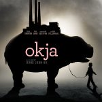 Ep 225: Okja Review Upodcast